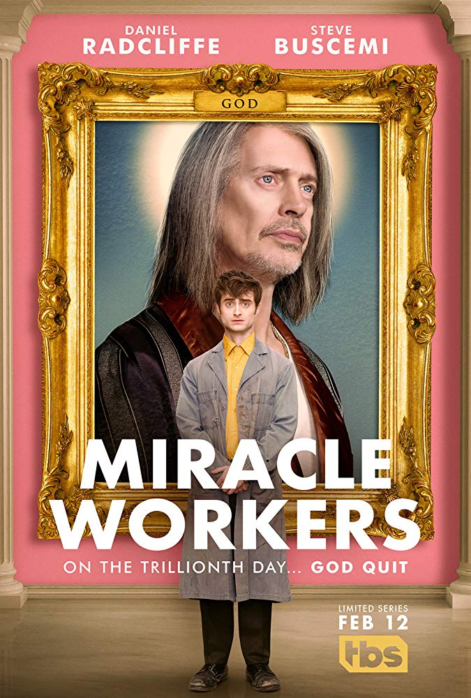 Miracle Workers - Season 1