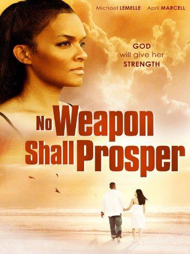 No Weapon Shall Prosper (2014)