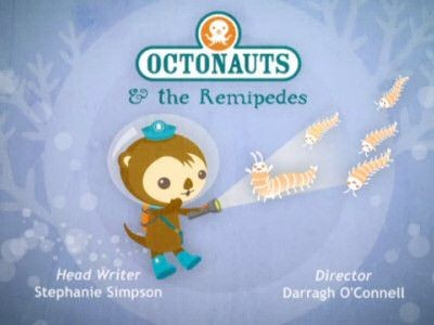 The Octonauts - Season 1 Episode 09: Octonauts and the Remipedes