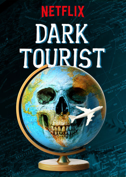 Dark Tourist - Season 1