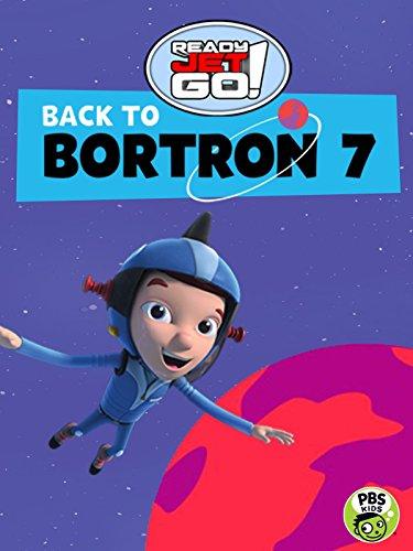 Ready Jet Go! Back to Bortron 7