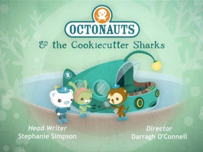 The Octonauts - Season 1 Episode 31: The Cookiecutter Sharks