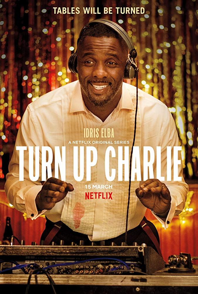 Turn Up Charlie - Season 1