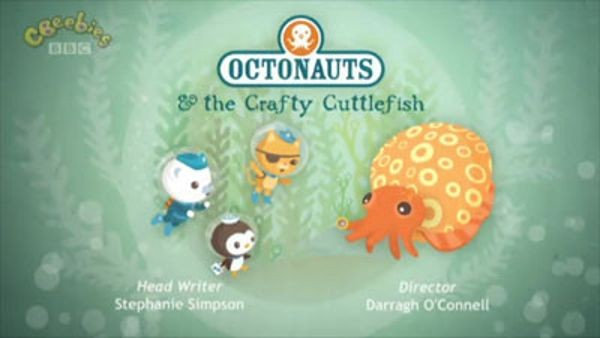 The Octonauts - Season 1 Episode 47: The Crafty Cuttlefish