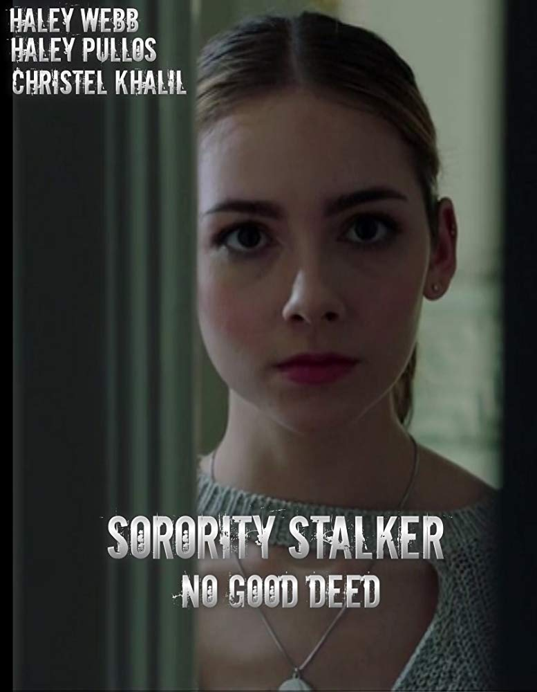 No Good Deed (Sorority Stalker)