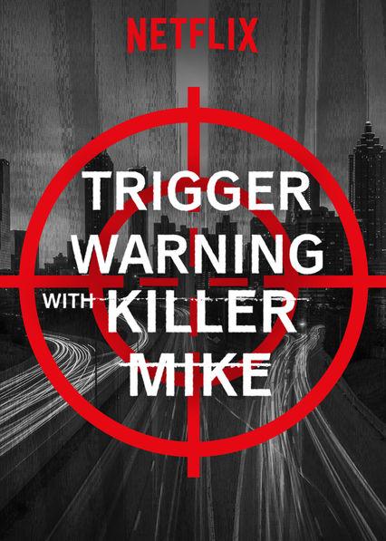 Trigger Warning with Killer Mike - Season 1