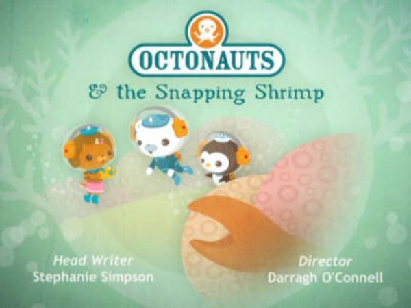 The Octonauts - Season 1 Episode 19: The Snapping Shrimp